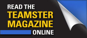 Visit www.teamster.org/teamster-magazine-archive!